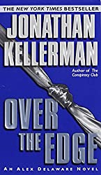 Over the Edge (An Alex Delaware Novel Book 3)
