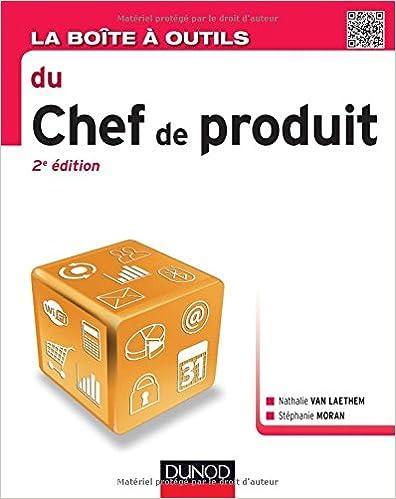 Lire un La Boîte à outils du chef de produit - 2e éd. pdf