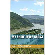 My Rhine River Cruise