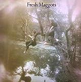 Fresh Maggots Hatched by FRESH MAGGOTS (2006-06-06)