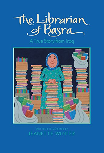 The Librarian of Basra: A True Story from Iraq by [Winter, Jeanette]