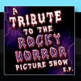 The Rocky Horror Picture Show Tribute E.P. by The Hit Nation