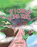If I Could Climb Trees: Coloring Edition (Nuggies) (Volume 5)