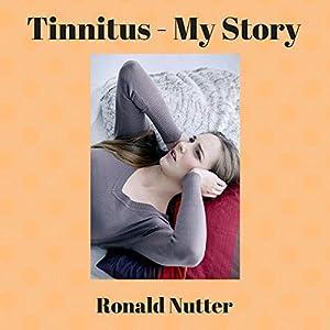 Tinnitus: My Story Audiobook
