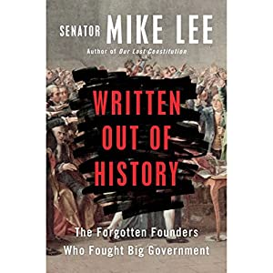 Download audiobook Written Out of History: The Forgotten Founders Who Fought Big Government