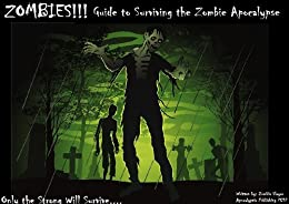 Surviving the Zombie Apocalypse (ZOMBIES!!! Book 2) by [Marie, Stacey]