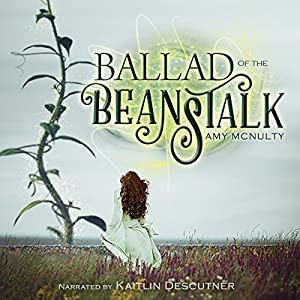 Ballad of the Beanstalk Audiobook