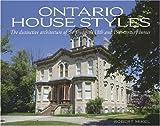 Ontario House Styles, Robert Mikel, 1550288458