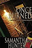 Once Burned (Sophie Turner Mysteries Book 2)