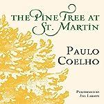 The Pine Tree at St. Martin | Paulo Coelho