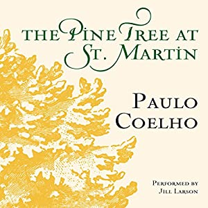 The Pine Tree at St. Martin Audiobook