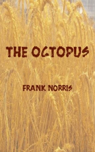 The Octopus (Epic of the Wheat)