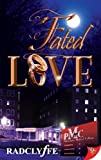 Front cover for the book Fated Love by Radclyffe