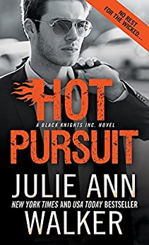 Hot Pursuit (Black Knights Inc. Book 11) by [Walker, Julie Ann]