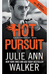 Hot Pursuit (Black Knights Inc. Book 11) Kindle Edition