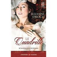 SCANDALEUX ÉCOSSAIS T.02 : LE QUADRILLE