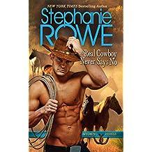 A Real Cowboy Never Says No (Wyoming Rebels)