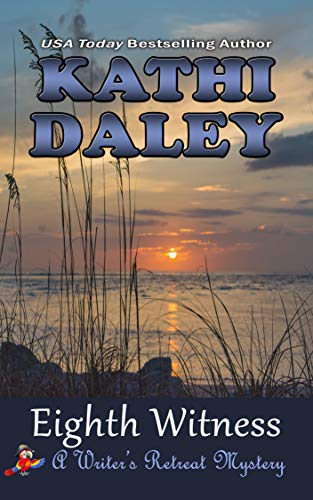 Eighth Witness (A Writers Retreat Mystery Book 8) by [Daley, Kathi]