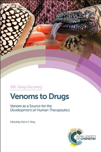 Venoms to Drugs: Venom as a Source for the Development of Human Therapeutics (Drug Discovery)