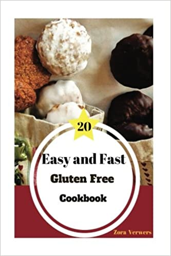 Easy and Fast Gluten Free CookBook (Volume 1)