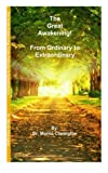 The Great Awakening!: From Ordinary to Extraordinary