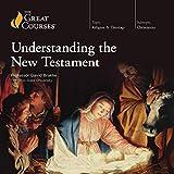 Understanding the New Testament