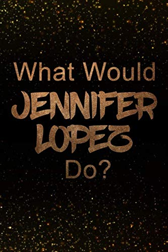 What Would Jennifer Lopez Do?: Black and Gold Jennifer for sale  Delivered anywhere in USA