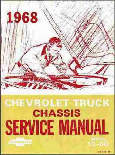 - 1968 Chevrolet Truck Chassis Overhaul Manual Series 10-60