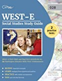 img - for WEST-E Social Studies Study Guide: WEST-E Test Prep and Practice Questions for the Washington Educator Skills Tests-Endorsements book / textbook / text book