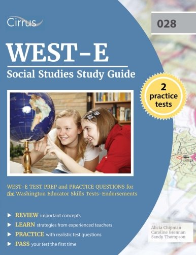 WEST-E Social Studies Study Guide: WEST-E Test Prep and Practice Questions for the Washington Educator Skills Tests-Endorsements