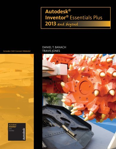 Download By Daniel T. Banach - Autodesk Inventor Essentials Plus: 2013 and Beyond (with CAD Connect Web Site Printed Access Card) (1st Edition) (5.1.2012) pdf epub