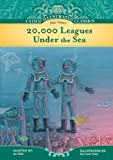20,000 Leagues Under the Sea (Calico Illustrated Classics Set 3)
