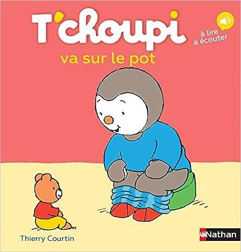 Télécharger T'choupi va sur le pot - Dès 2 ans (33) pdf gratuits
