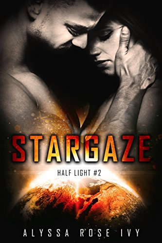 Stargaze (Half Light Book 2)