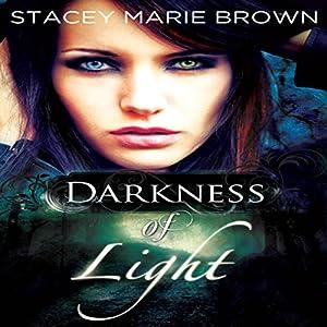 Darkness of Light Audiobook
