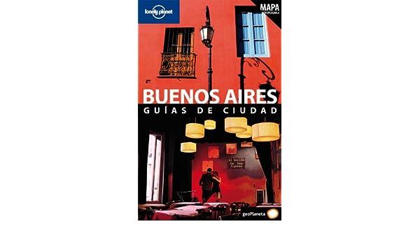 Buenos Aires (Guías de Ciudad Lonely Planet): Amazon.es ...