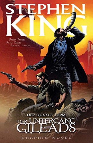 Stephen Kings Der dunkle Turm, Band 4 - Der Untergang Gileads (German Edition)
