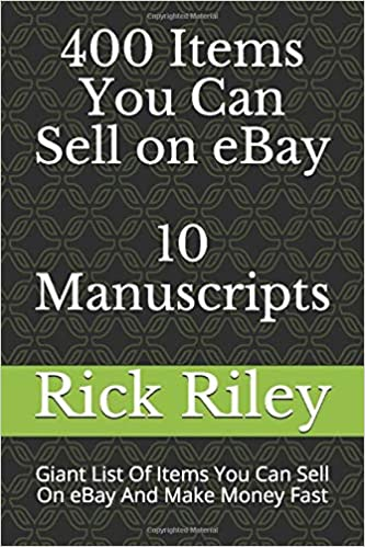 400 Items You Can Sell On Ebay 10 Manuscripts Giant List Of Items You Can Sell On Ebay And Make Money Fast Ebay Selling Made Easy Making Money Online Work From Home