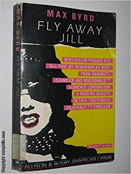 Book Fly Away, Jill by Max Byrd (1987-11-19)