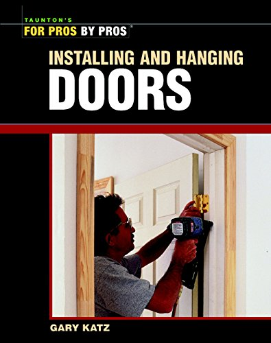 Hanging Blu (Installing and Hanging Doors (For Pros By Pros))