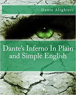 Dante's Inferno In Plain and Simple English