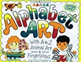 img - for Alphabet Art: With A-Z Animal Art & Fingerplays (Williamson Little Hands Series) book / textbook / text book