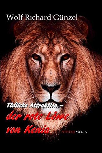 Der rote Löwe von Kenia