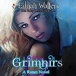 Grimnirs: Runes Series, Book 3 | Ednah Walters