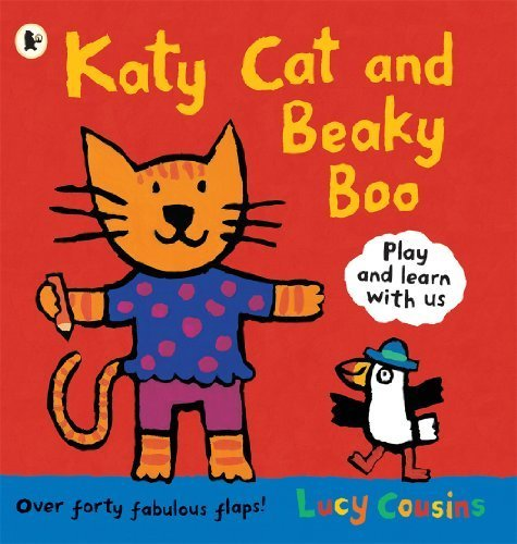 Katy Cat and Beaky Boo (Lift the Flap) by Cousins, Lucy (2012) (Lucy Cat Tree)
