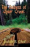 The Duchess of Ophir Creek, Judith B. Glad, 1493713507