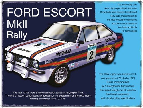 Ford Escort MkII Rally Large Steel Sign 400mm x 300mm