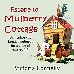 Escape to Mulberry Cottage Audiobook