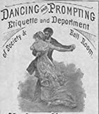 An American Ballroom Dance Companion - 75 Dance Demonstartions and Over 200 Dance Manuals From 1490-1920 - Renaissance, Baroque, 19th Century Styles and Ragtime