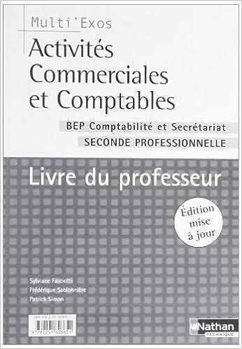 En ligne Activites Commerciales et Comptables  Bep Compt et Secret Seconde Professionnelle Livre du Professeu pdf epub